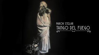 Parov Stelar - Tango Del Fuego (ft. Georgia Gibbs)