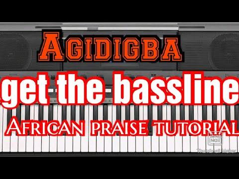 Download Naija praise:Agidigba e .piano breakdown with bassline and solo (naijapianist) +2349067617651