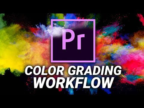 COLOR GRADING WORKFLOW in Adobe Premiere Pro