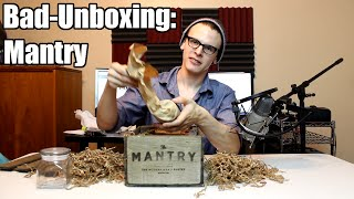 Bad Unboxing - Mantry