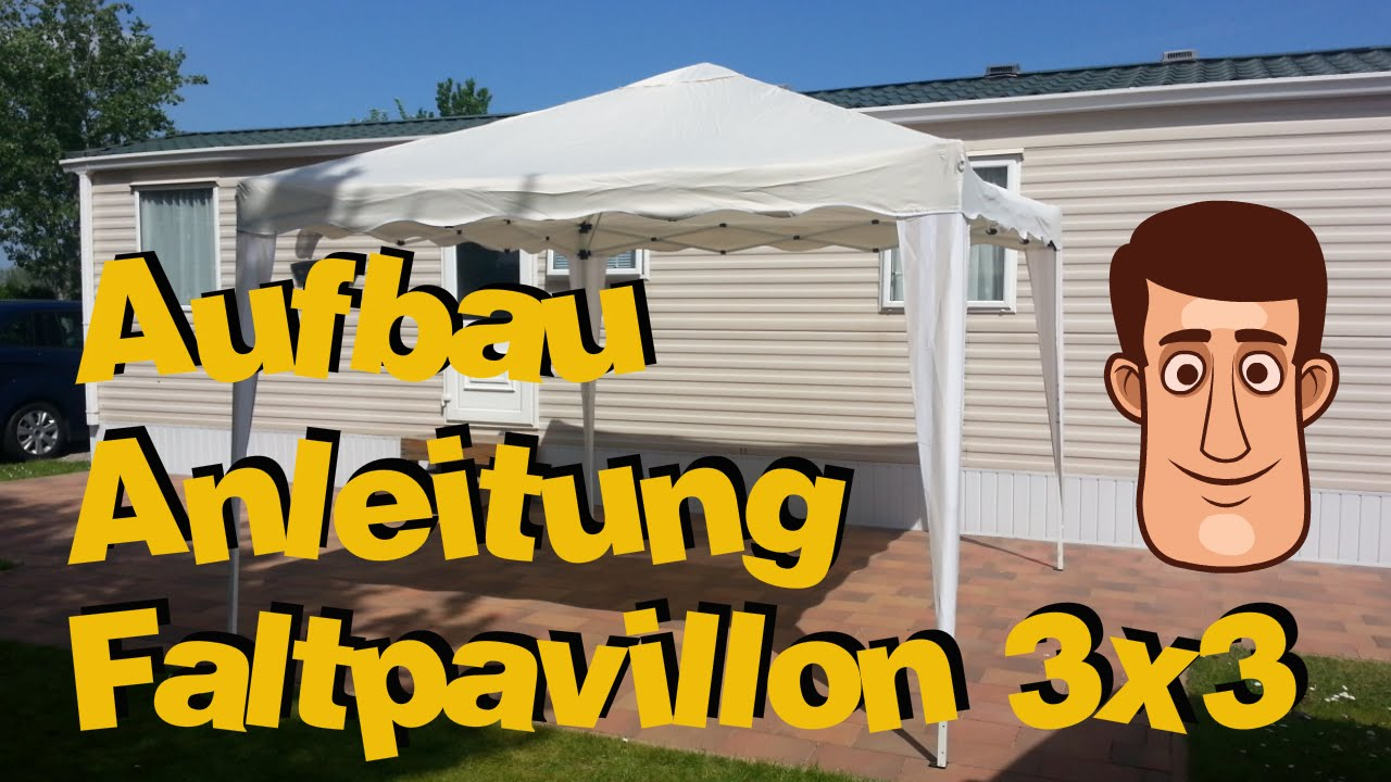 faltpavillon 3x3 aufbauanleitung youtube. Black Bedroom Furniture Sets. Home Design Ideas