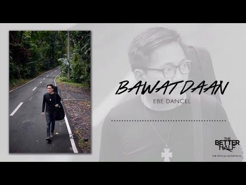 The Better Half - Bawat Daan (Official Lyric Video)