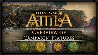 Total War: Attila - Gameplay ~ Campaign Map Overview & Features!