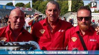 Le Provençal : le Lanzi-Daina-Pellegrini  vainqueurs de la finale