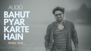 bahut-pyar-karte-hain-full-audio-320kbps-song-pehchan-music-rahul-jain
