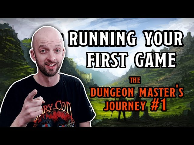 Running your First Game - The Dungeon Masters Journey #1