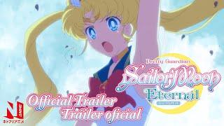 Download Pretty Guardian Sailor Moon Eternal The Movie | Official Trailer | Netflix Anime
