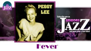 Peggy Lee - Fever (HD) Officiel Seniors Jazz