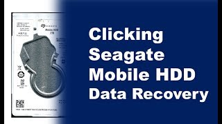 Seagate mobile HDD clicking not working repair data recovery 100809471  ST2000LM007  ST1000LM035