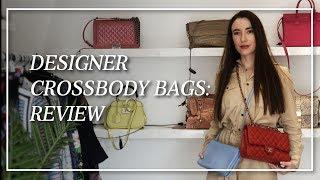 DESIGNER CROSSBODY BAGS 2019: Reviewed
