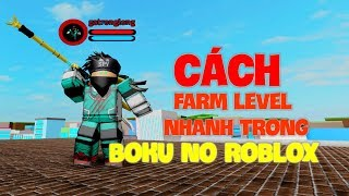 HOW TO FARM LEVEL AS FAST AS POSSIBLE IN BOKU NO ROBLOX