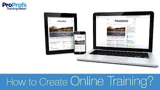 ProProfs Training Maker Overview | The Best Tool to Create Online Training Courses