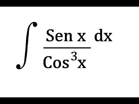 Integral De (sen X / Cos^3 X) Dx