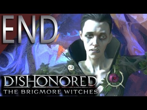 Mr. Odd - Let's Play The Brigmore Witches Dishonored DLC - ENDING - Delilah Non Lethal