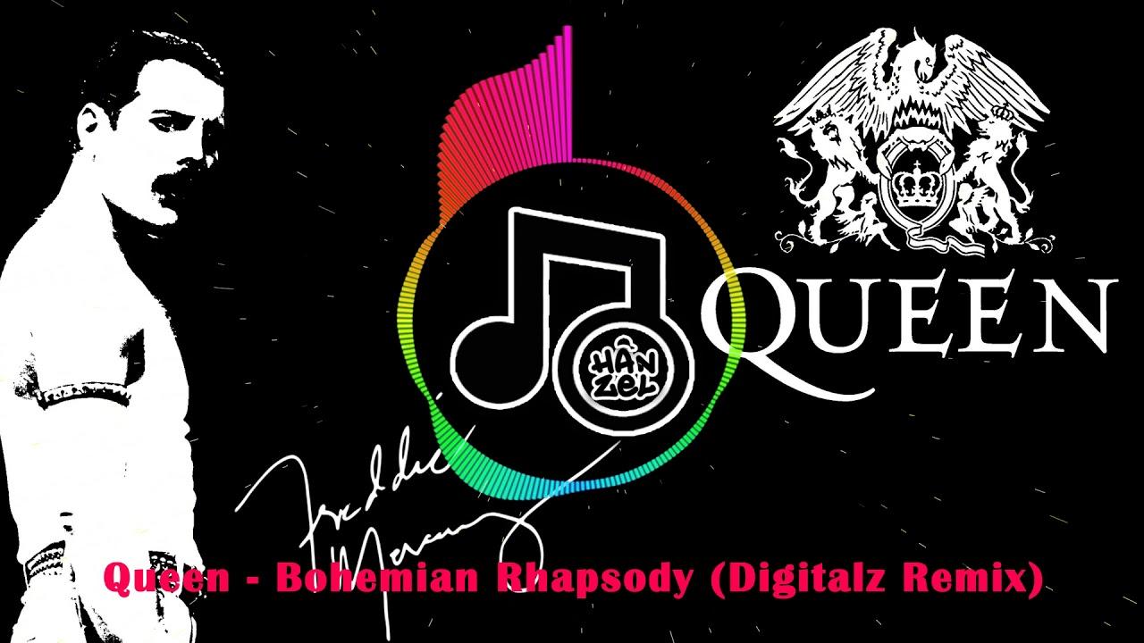 Queen - Bohemian Rhapsody (Digitalz Remix)
