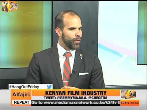 K24Alfajiri  : Kenya Film Industry
