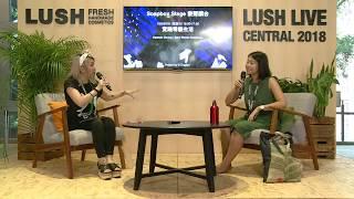 【Zero Waste Life - 直擊Soapbox Stage @ LUSH Live Central 2018】