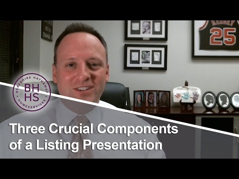 Berkshire Hathaway Home Services: Three crucial components of a listing presentation