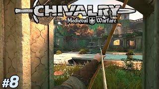 Okçu çağdaş I Chivalry Medieval Warfare Türkçe Multiplayer I 8. Bölüm