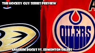 Round Two Preview - Edmonton Oilers vs. Anaheim Ducks