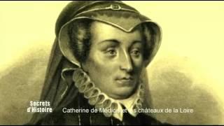 Secrets d'Histoire - Catherine de Médicis, l'intrigante des châteaux de la Loire (Intégral