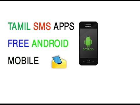 HOW TO MAKE TAMIL S M S APP FREE ANDROID MOBILE TAMIL language
