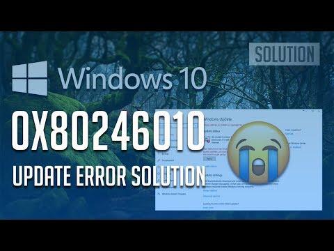 Fix Windows Update Error 0x80246010 on Windows 10 - [4