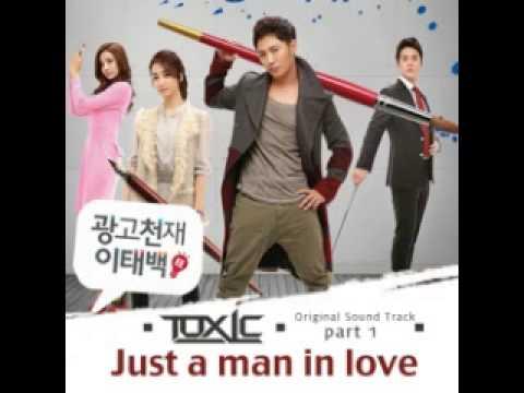 TOXIC (톡식) - Just A Man In Love [Ad Genius Lee Tae Baek OST]