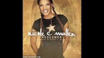 On My Knees (sung by Nicole C. Mullen)