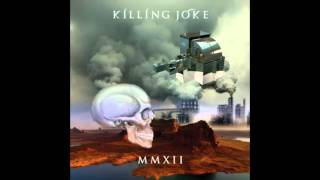 Killing Joke - In Cythera MMXII