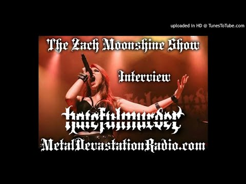 Hatefulmurder - Interview 2020 - The Zach Moonshine Show