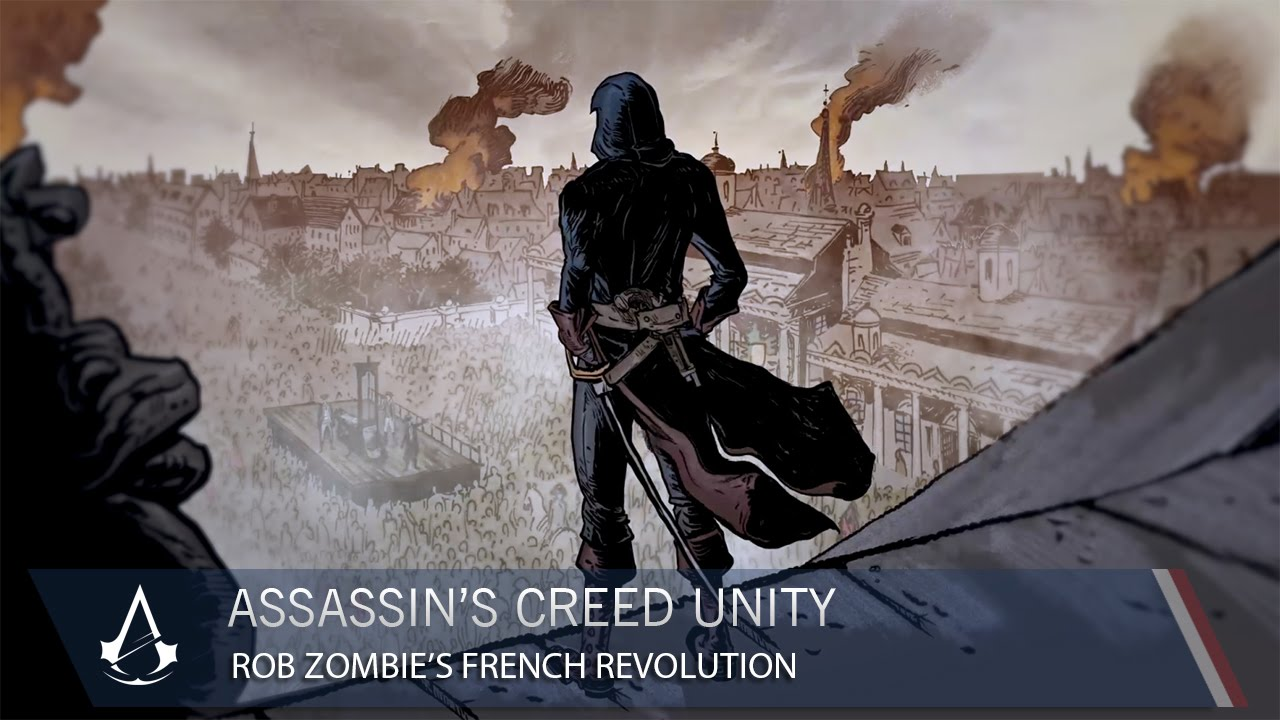 Assassin S Creed Unity Rob Zombie S French Revolution Ubisoft