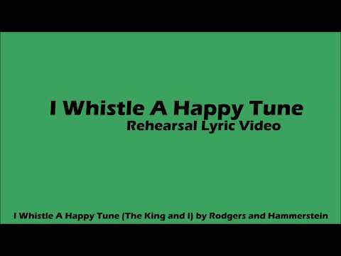 I Whistle A Happy Tune Rehearsal Vocal