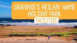 Facilities at Grannie's Heilan' Hame Holiday Park