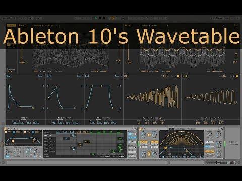 Ableton 10 Wavetable Tutorial - Sound Design, Modulation, & Walkthrough