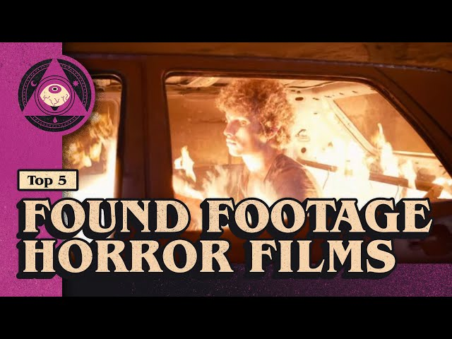 Top 5 Found Footage Horror Films