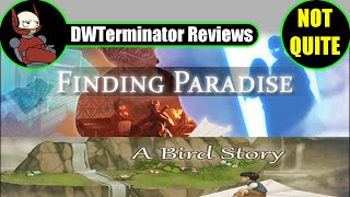 (Not Quite A) Review - Finding Paradise (& A Bird Story)