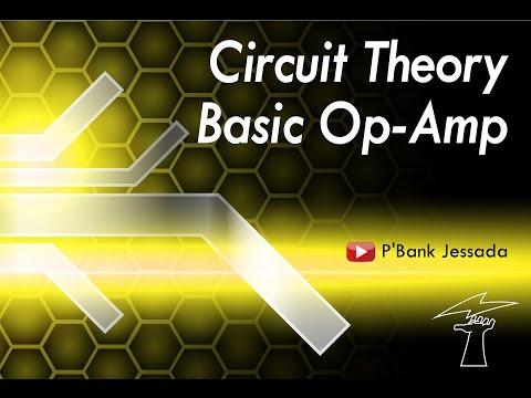 หลักการคำนวณ Op-Amp by P'Bank (Jessada)