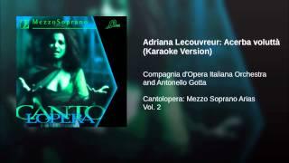 Adriana Lecouvreur: Acerba voluttà (Karaoke Version)