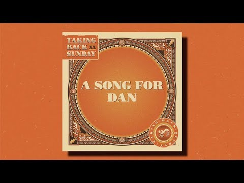 Taking Back Sunday - A Song For Dan Mp3