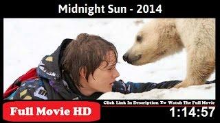 Midnight Sun FiLm Full HD