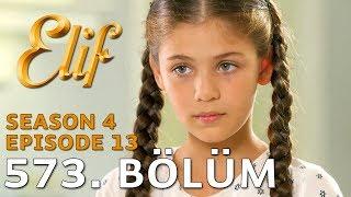 Elif 573. Bölüm | Season 4 Episode 13
