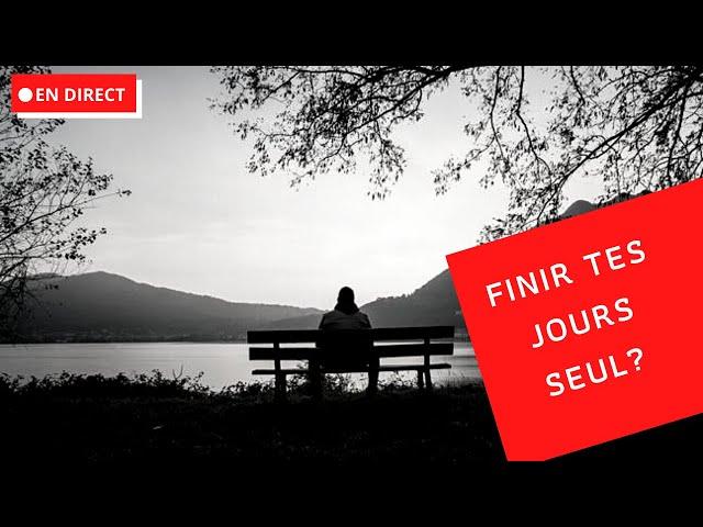 Comment vaincre la peur de finir ses jours seul?
