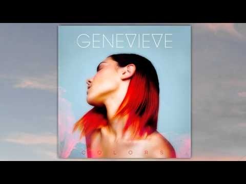 Genevieve - Show Your Colors (Audio)