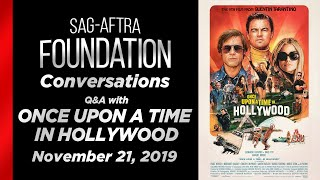 Conversations with ONCE UPON A TIME IN HOLLYWOOD