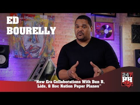Ed Bourelly - New Era Collaborations With Bun B, Lids, & Roc Nation Paper Planes