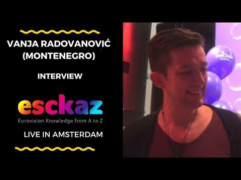 ESCKAZ in Amsterdam: Interview with Vanja Radovanović (Montenegro at the Eurovision 2018)