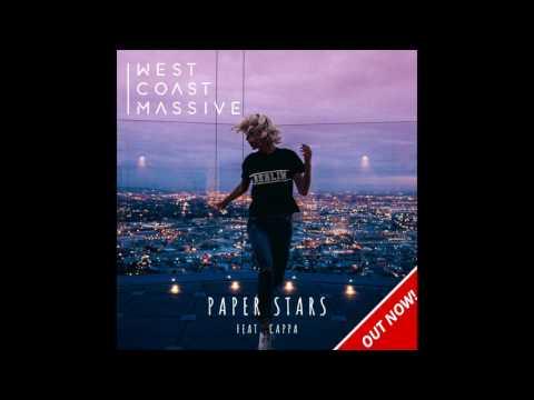 West Coast Massive - Paper Stars ft. Cappa