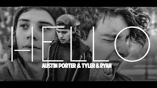 Adele - Hello (Tyler & Ryan ft. Austin Porter) Cover