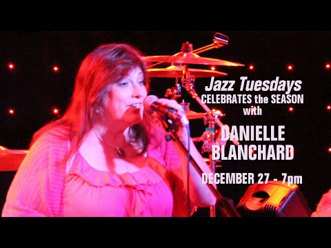 Jazz Tuesdays with Danielle Blanchard, Larry Barris, Jim Alfredson, Jeff Shoup